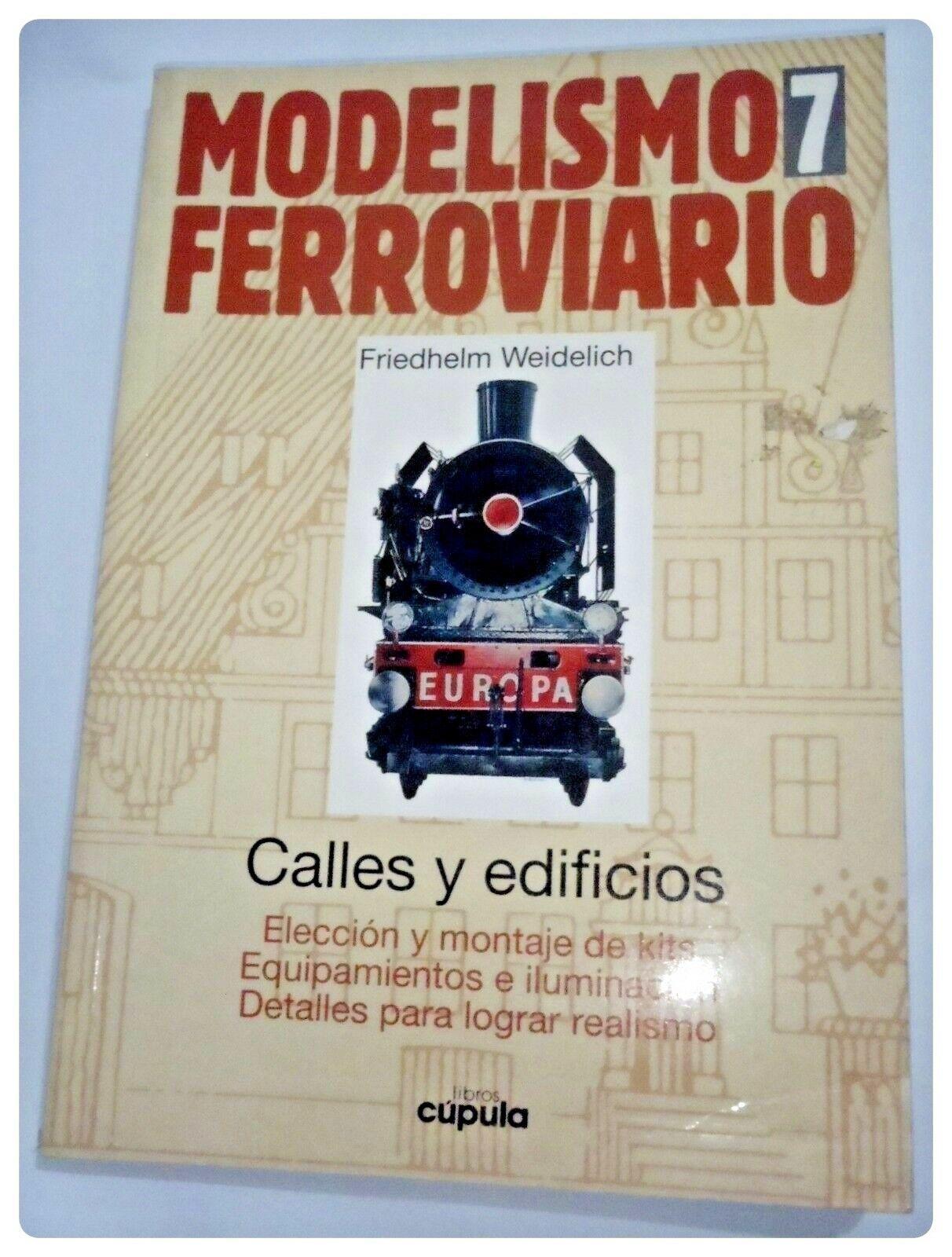 Modelismo ferroviario de nombres de Friedhelm weidelich calles edificios Tren Modelo Español