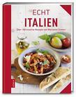 ECHT Italien von Marianne Zunner (2016, Gebundene Ausgabe)