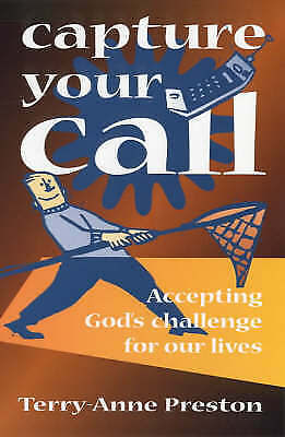 """VERY GOOD"" Capture Your Call: Accepting God's Challenge for Our Lives, Preston,"