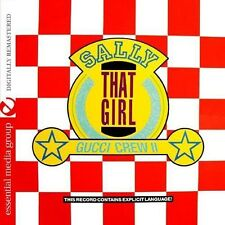 Sally (That Girl) - Gucci Crew Ii (2013, CD NEUF) CD-R
