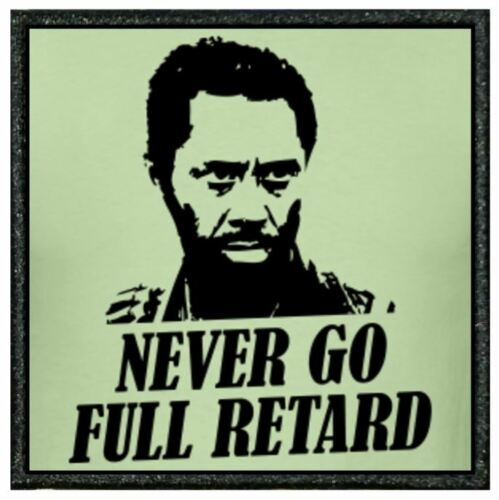 TROPIC THUNDER 011A FUNNY EMBROIDERED EDGE PATCH FROM OUR TIV RANGE