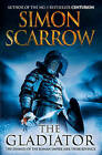 The Gladiator by Simon Scarrow (Hardback, 2009)