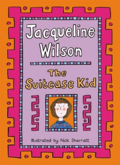 The Suitcase Kid,Jacqueline Wilson, Nick Sharratt- 9780385603225