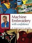 Machine Embroidery with Confidence by N. Zieman (Paperback, 2005)