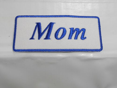 IRON ON NAME PATCH BLUE ON WHITE MOM  NEW EMBROIDERED  SEW