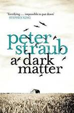 A Dark Matter by Peter Straub (Paperback) New Book