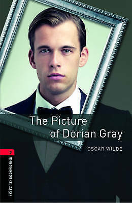 Oxford Bookworms Library: Level 3:: The Picture of Dorian Gray by Wilde, Oscar|N