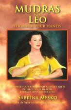 Mudras for Leo : Yoga for Your Hands by Sabrina Mesko (2013, Paperback)