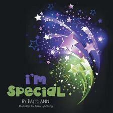 I'm Special by Patti Ann (2014, Paperback)