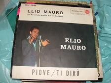 """ELIO MAURO DA SANREMO'59 """" PIOVE - TI DIRO'  """"  ITALY"""