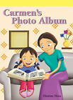 Carmen's Photo Album by Therese Shea (Paperback / softback, 2007)