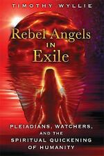 Rebel Angels in Exile: Pleiadians, Watchers, and the Spiritual Quickening of Hum
