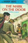 The Mark on the Door by Franklin W. Dixon (Hardback, 2000)