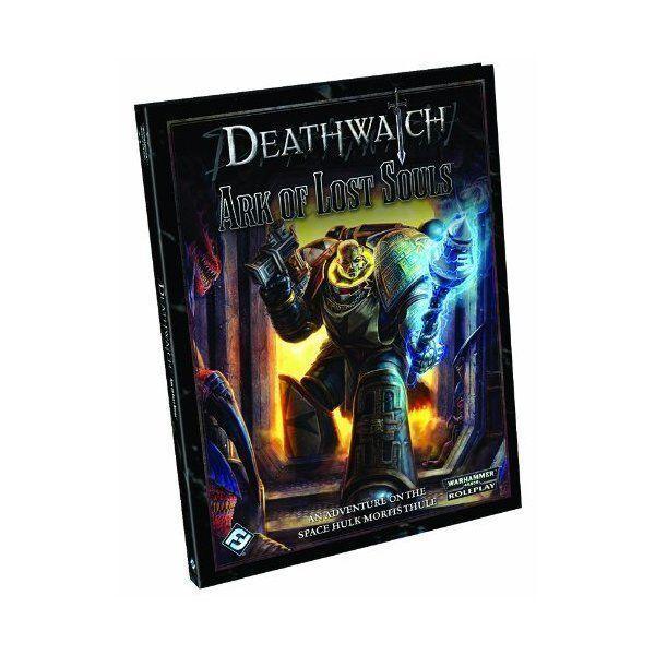 Deathwatch  Arc de Lost Souls Fantasy Flight Games (Corporate Author)