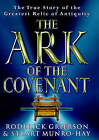 The Ark of the Covenant: The True Story of the Greatest Relic of Antiquity by Stuart Munro-Hay, Roderick Grierson (Hardback, 1999)