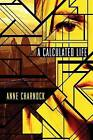 A Calculated Life by Anne Charnock (Paperback, 2013)