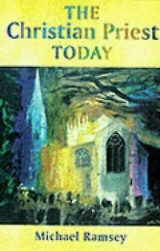 Christian Priest Today Taschenbuch Arthur Michael