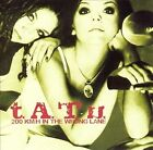 200 Km/H in the Wrong Lane by t.A.T.u. (CD, Sep-2002, Interscope (USA))