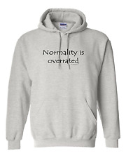 Pullover Hooded hoodie sweatshirt Unique Normality is overrated over rated