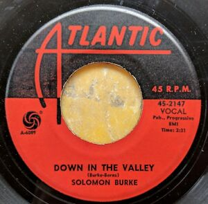 SOUL-45-SOLOMON-BURKE-Down-in-the-Valley-Hanging-Up-My-Heart-for-You-ATLANTIC