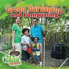 Green Gardening and Composting by Molly Aloian (Paperback / softback, 2013)