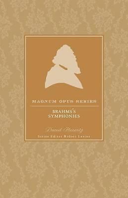 1 of 1 - Brahms' Symphonies (Magnum Opus), Very Good Condition Book, Hurwitz, David, ISBN