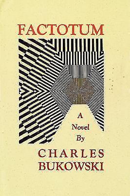 Factotum by Charles Bukowski (2002, Trade Paperback, Reprint)
