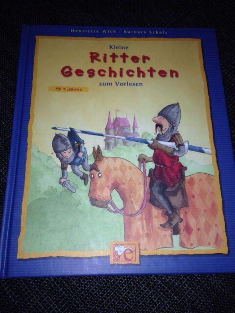Kleine Ritter Geschichten zum Vorlesen - Barbara Scholz