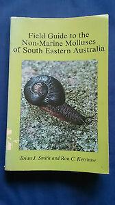 FIELD-GUIDE-TO-THE-NON-MARINE-MOLLUSCS-OF-SOUTH-EASTERN-AUSTRALIA-Brian-J-Smith
