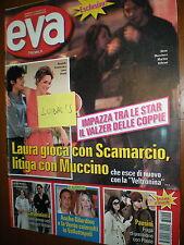Eva.SILVIO MUCCINO,LAURA PAUSINI,RICKY MARTIN,MIGUEL ANGEL MUNOZ,LAURA CHIATTI,p