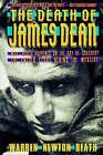 The Death of James Dean by Warren Newton Beath (Paperback, 1994)