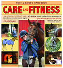 Care and Fitness: Young Rider's Handbook by Jo Bird (Hardback, 2008)