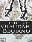 The Life of Olaudah Equiano by Olaudah Equiano (Paperback / softback, 2008)