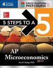 5 Steps to a 5: AP Microeconomics 2017 Cross-Platform Prep Course by Eric R. Dodge (Paperback, 2016)