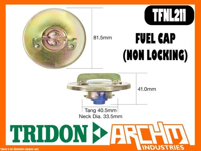 TRIDON FUEL CAP SUIT HOLDEN HQ HJ INC MONARO STATESMAN 1971-1976 TFNL211