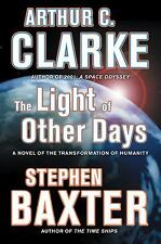 The Light of Other Days by Arthur C. Clarke and Stephen Baxter (2009, Hardback)