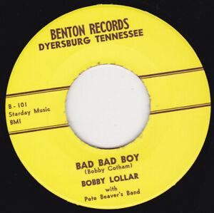 "BOBBY LOLLAR -  Bad Bad Boy 7"" 45"