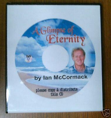 """A Glimpse of Eternity""  DVD video by Ian McCormack"