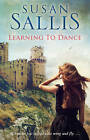 Learning to Dance by Susan Sallis (Paperback, 2013)