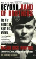 Beyond Band Of Brothers: The War Memoirs Of Major Dick Winters By Dick Winters, on sale