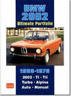 BMW 2002 Ultimate Portfolio 1968-1976: The Story of One of BMW's Truly Classic Models is Told Through 74 Contemporary Articles - Models: 2002 Ti, Tii, Turbo and Alpina by Brooklands Books Ltd (Paperback, 2007)