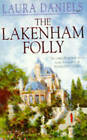 The Lakenham Folly by Laura Daniels (Paperback, 1996)