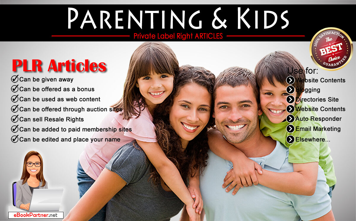 600+ PLR Articles on Parenting and Kids Niche Private Label Rights