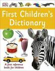 First Children's Dictionary by DK (Paperback, 2016)