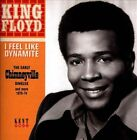 I Feel Like Dynamite: The Early Chimneyville Singles and More 1970-74 * by King Floyd (CD, Sep-2013, Kent)