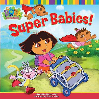 """AS NEW"" Nickelodeon, Super Babies! (Dora the Explorer), Paperback Book"
