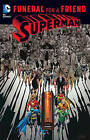 Superman Funeral for a Friend: Funeral for a Friend by Jerry Ordway, Karl Kesel, Dan Jurgens, William Messner-Loebs (Paperback, 2016)