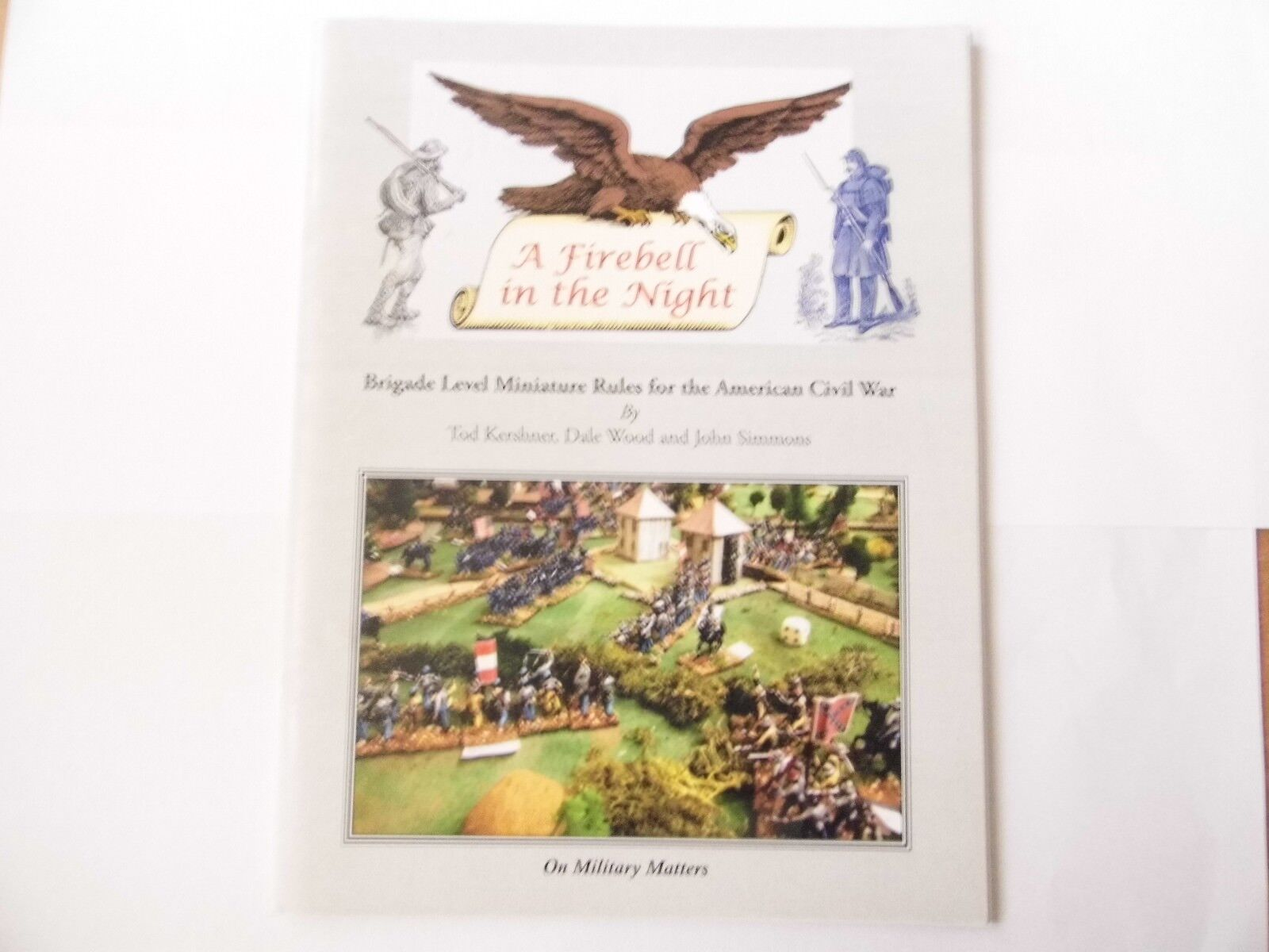 A FIREBELL IN THE NIGHT - WARGAMES WARGAMES WARGAMES RULES