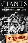 Giants What I Learned About Life From Vince Lombardi and Tom Landry Summerall