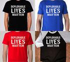 DEPLORABLE LIVES MATTER T-SHIRT t shirt black blue trump hillary clinton
